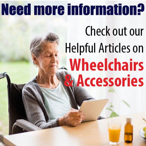 Visit Helpful Articles on Wheelchairs & Accessories
