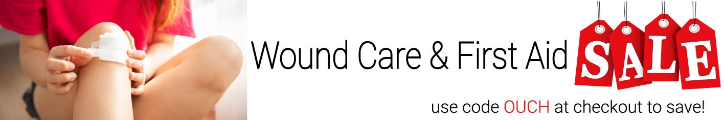 save on all wound care and first aid products!